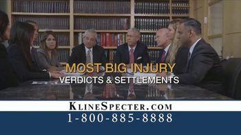 Kline & Specter TV Spot, 'Most Big Injury Verdicts and Settlements' - Thumbnail 4