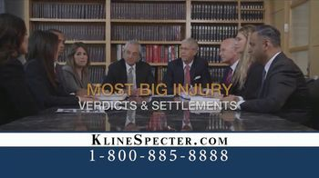 Kline & Specter TV Spot, 'Most Big Injury Verdicts and Settlements' - Thumbnail 5