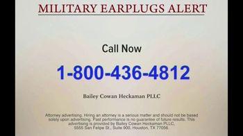 Bailey Peavy Bailey Cowan Heckaman, PLLC TV Spot, 'Military Earplugs Alert' - Thumbnail 7