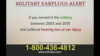 Bailey Peavy Bailey Cowan Heckaman, PLLC TV Spot, 'Military Earplugs Alert' - Thumbnail 1