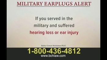 Bailey Peavy Bailey Cowan Heckaman, PLLC TV Spot, 'Military Earplugs Alert' - Thumbnail 6