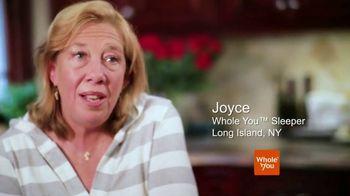 Whole You TV Spot, 'Sleepers: Joyce'