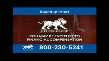 Relion Group TV Spot, 'Roundup Weed Killer Is Causing Blood Cancer' - Thumbnail 9
