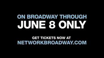 Network Broadway TV Spot, 'Critic Reviews' - Thumbnail 9