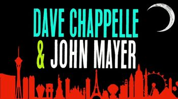 AXS.com TV Spot, 'Controlled Danger: Dave Chapelle and John Mayer'