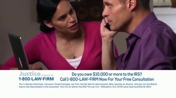 1-800-LAW-FIRM TV Spot, 'Owe the IRS'