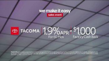 Toyota We Make It Easy Sales Event TV Spot, 'Tacoma' [T2] - Thumbnail 8