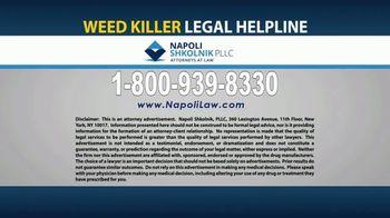 Napoli Shkolnik PLLC TV Spot, 'Weed Killer' - Thumbnail 8