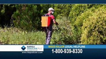 Napoli Shkolnik PLLC TV Spot, 'Weed Killer' - Thumbnail 3