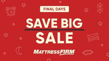 Mattress Firm Save Big Sale TV Spot, 'Final Days: Lowest Payments Ever' - Thumbnail 1