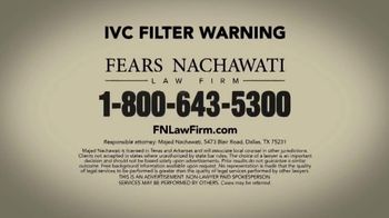 Fears Nachawati TV Spot, 'IVC Filter Warning' - Thumbnail 6