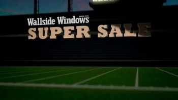 Wallside Windows Super Sale LXXV TV Spot, 'It's Time for Kickoff: Buy One Get One' - Thumbnail 2