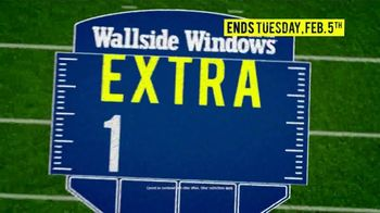 Wallside Windows Super Sale LXXV TV Spot, 'It's Time for Kickoff: Buy One Get One' - Thumbnail 7