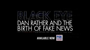 FOX Nation TV Spot, 'Black Eye: Dan Rather and the Birth of Fake News' - Thumbnail 8