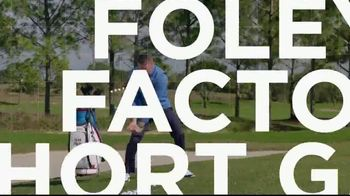 Revolution Golf TV Spot, 'Foley Factor Short Game' - Thumbnail 5