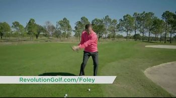 Revolution Golf TV Spot, 'Foley Factor Short Game' - Thumbnail 6