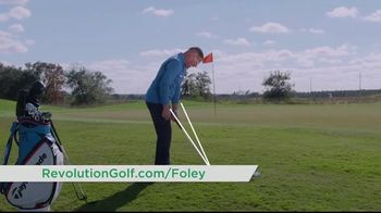Revolution Golf TV Spot, 'Foley Factor Short Game' - Thumbnail 8