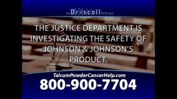 The Driscoll Firm TV Spot, 'Talcum Powder and Ovarian Cancer' - Thumbnail 3