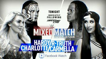 Facebook Watch TV Spot, 'WWE Mixed Match: Hardy and Charlotte vs. R-Truth and Carmella' - Thumbnail 2
