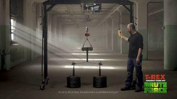 T-Rex Brute Force TV Spot, 'Dead Weight vs. Brute Force'