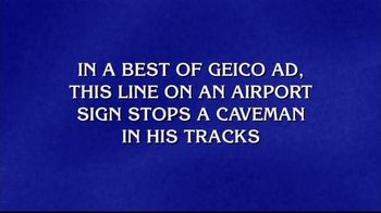 GEICO TV Spot, 'Jeopardy!: The Best of GEICO: Caveman' - 2 commercial airings