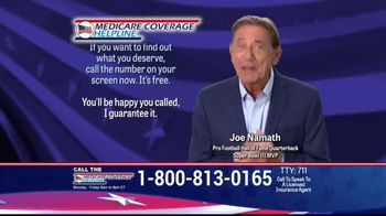 Medicare Coverage Helpline TV Spot, 'Get a Plan With Dental and Prescription Coverage' Featuring Joe Namath - Thumbnail 3