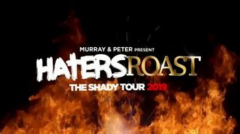 Murray & Peter Present The Shady Tour 2019 TV Spot, 'Haters Roast' - Thumbnail 9