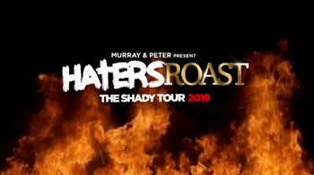 Murray & Peter Present The Shady Tour 2019 TV Spot, 'Haters Roast' - Thumbnail 3