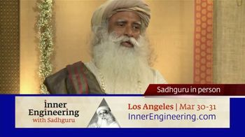 Inner Engineering With Sadhguru TV Spot, '2019 Los Angeles: Engineer Yourself to Perfection'
