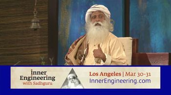 Inner Engineering With Sadhguru TV Spot, '2019 Los Angeles: Fixing Your Life'