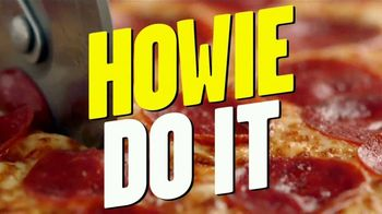 Hungry Howie's Pi Day Deal TV Spot, 'How We Do It' Song by Montell Jordan - Thumbnail 10