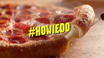 Hungry Howie's Pi Day Deal TV Spot, 'How We Do It' Song by Montell Jordan - Thumbnail 3
