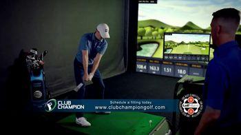 Club Champion TV Spot, 'Club Champion Custom Fitting' Featuring Jordan Spieth, Cameron McCormick - Thumbnail 10