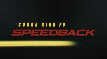 Cobra King F9 Speedback TV Spot, 'Golf Will Never Be the Same' - Thumbnail 9
