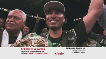 XFINITY TV Spot, 'World Welterweight Championship: Spence Jr. vs. Garcia' - 13 commercial airings
