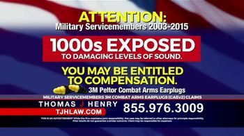 Thomas J. Henry Injury Attorneys TV Spot, '3M Earplug Military Hearing Loss Claims'
