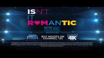 DIRECTV Cinema TV Spot, 'Isn't It Romantic' - Thumbnail 9