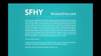 WisdomTree SFHY TV Spot, 'Fundamental U.S. Short-Term High Yield Corporate Bond Fund' - Thumbnail 10