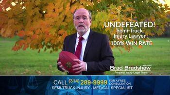 Brad Bradshaw TV Spot, 'Staying Undefeated: Semi-Truck Injuries' - Thumbnail 5