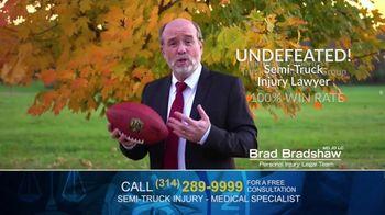 Brad Bradshaw TV Spot, 'Staying Undefeated: Semi-Truck Injuries' - Thumbnail 6