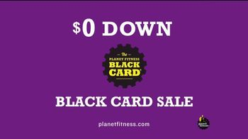 Planet Fitness Zero Down Black Card Sale TV Spot, 'Pay Nothing, Get Everything' - Thumbnail 1