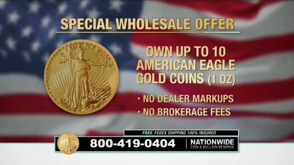 Nationwide Coin & Bullion Reserve American Eagle Gold Coins TV Commercial, 'Special Wholesale Offer'