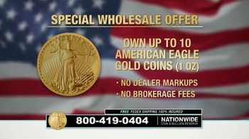 Nationwide Coin & Bullion Reserve American Eagle Gold Coins TV Spot, 'Special Wholesale Offer'