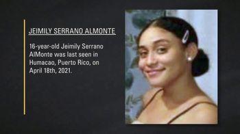 National Center for Missing & Exploited Children TV Spot, 'Jeimily Serrano AlMonte' - Thumbnail 2