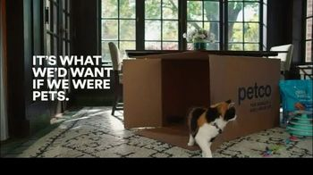 PETCO TV Spot, 'It's What We'd Want If We Were Pets: Box' - Thumbnail 10