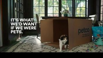 PETCO TV Spot, 'It's What We'd Want If We Were Pets: Box' - Thumbnail 9