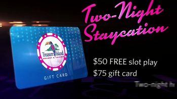 Treasure Island Resort & Casino TV Spot, 'Two Night Staycation' - Thumbnail 4