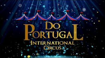Do Portugal International Circus TV Spot, '2021 Houston: West Oaks Mall' - Thumbnail 2
