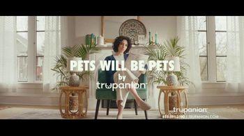 Trupanion TV Spot, 'Pets Will Be Pets' - Thumbnail 1