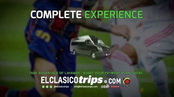 El Clásico Trips TV Spot, 'Complete Experience' - Thumbnail 2